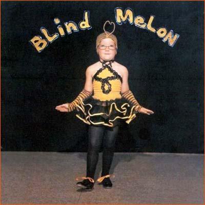 Blind Melon.