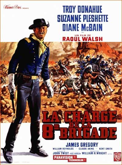La Charge de la 8e brigade de Raoul Walsh.