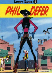 Lucky Luke - Tome 8 - Phil Defer.