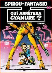 Spirou et Fantasio - Tome 35 - Qui arretera Cyanure ?