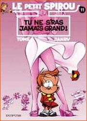 Petit Spirou - Tome 11 - Tu s'ras jamais grand !