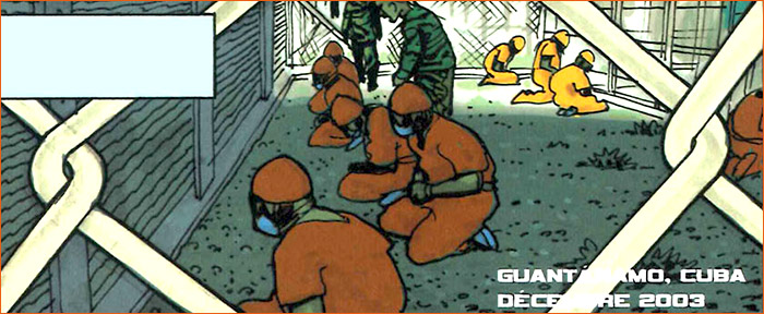 Detainees in Guantanamo Bay selon Dominique Bertail.