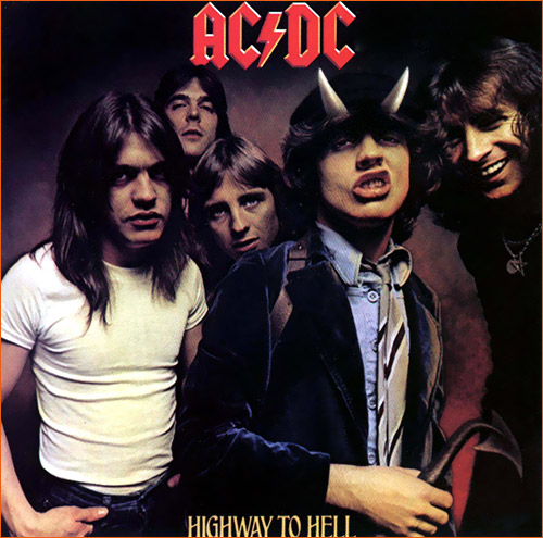 Highway to hell d'AC/DC.