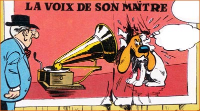 His Master's Voice selon Roba.