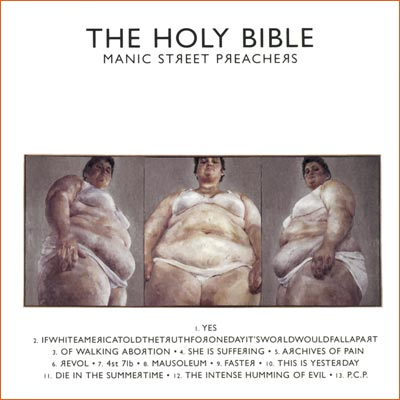 The Holy Bible des Manic Street Preachers.