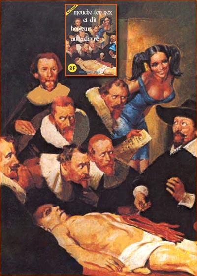 La leçon d'anatomie du docteur Nicolaes Tulp selon Elvifrance.