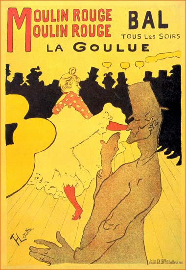 Moulin Rouge - La Goulue de Toulouse-Lautrec.