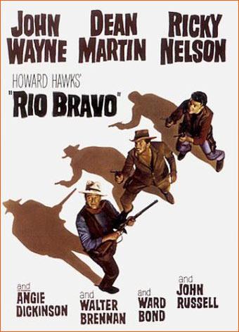 Rio Bravo d'Howard Hawks.