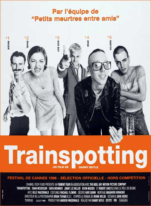 Trainspotting de danny Boyle.