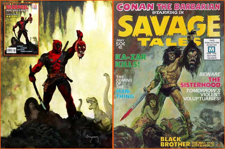 Deadpool: Merc With A Mouth #1 (Arthur Suydam) et Savage Tales #1 (John Buscema).