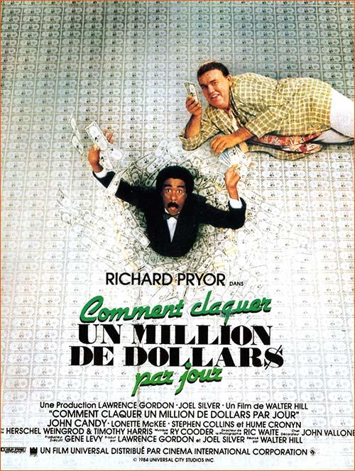 Comment claquer un million de dollars par jour de Walter Hill.