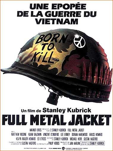 Full Metal Jacket de Stanley Kubrick.